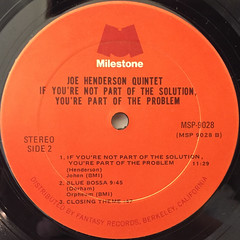 JOE HENDERSON QUINTET:IF YOU'RE NOT PART OF THE SOLUTION,YOU'RE PART OF THE PROBLEM(LABEL SIDE-B)