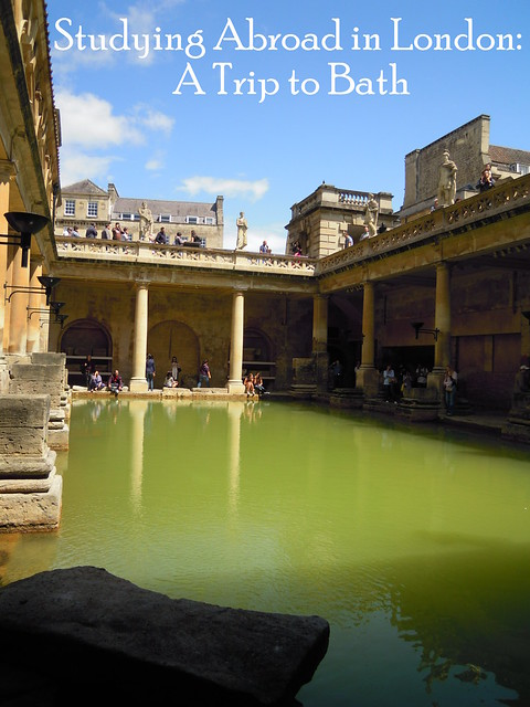 Studying Abroad in London: A Trip to Bath