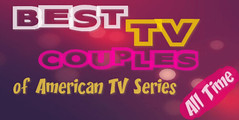 Best TV Couples of American TV Series All Time Poll