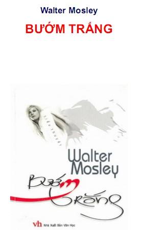 Bướm Trắng - Walter Mosley