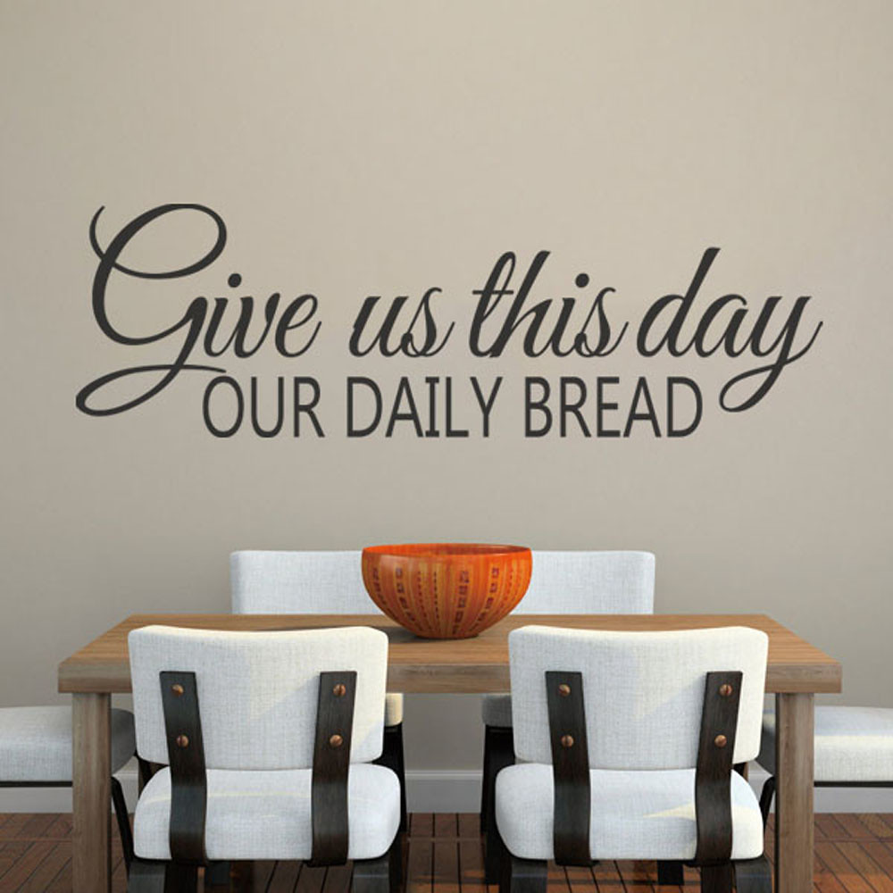 Kitchen Christian Wall Decal Give Us This Day Our Daily