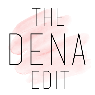 The Dena Edit