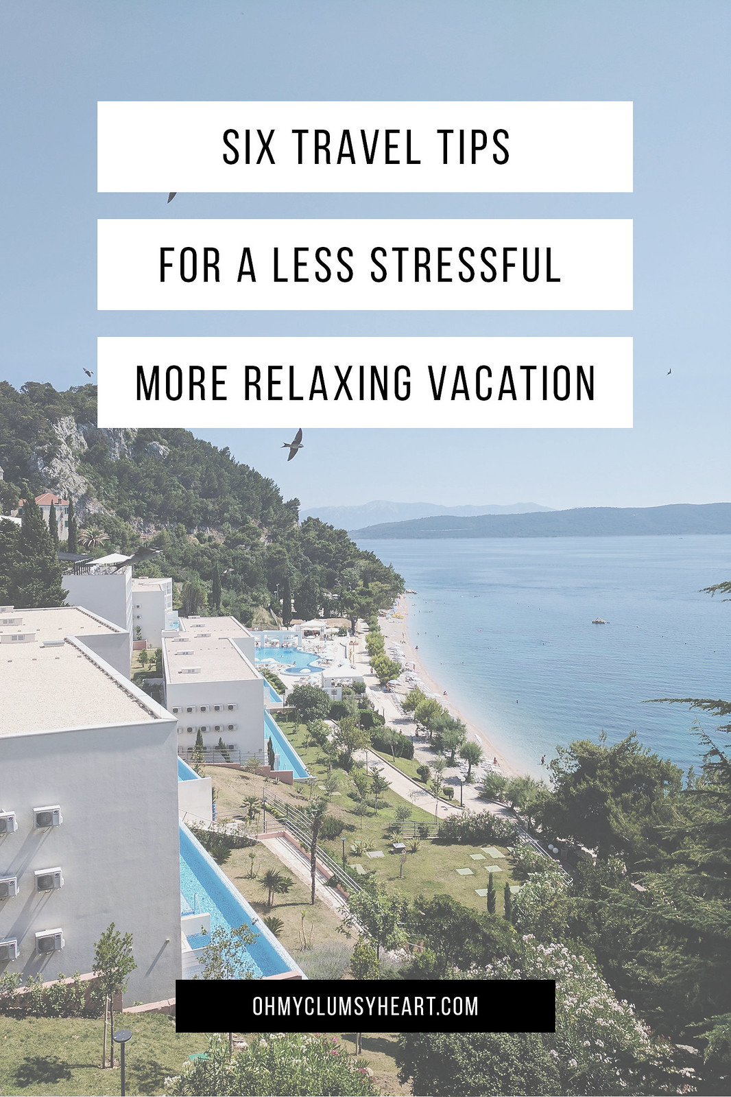 Tips for a Less Stressful Vacation