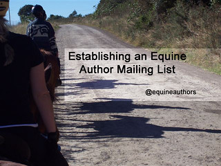 Establishing an Equine Author Mailing List - @equineauthors
