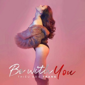 Thiều Bảo Trang – Be With You – iTunes AAC M4A – Single