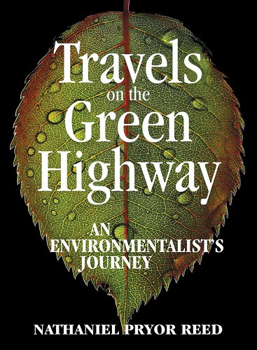 New Book: Travels on a Green Highway: An Environmentalist's Journey