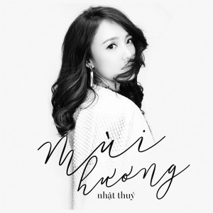Nhật Thủy – Mùi Hương – MP3 – Single