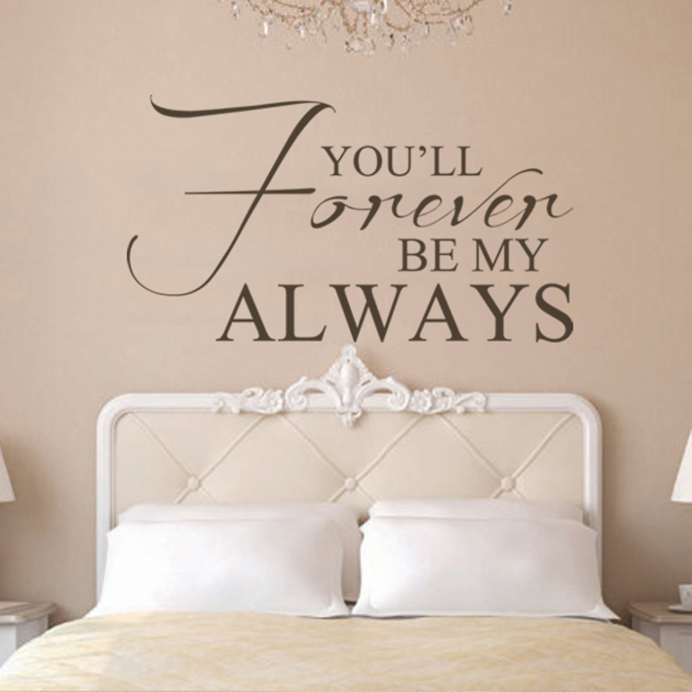 Romantic Wall Decal You\'ll Forever Be My Always Quote Vinyl Master ...