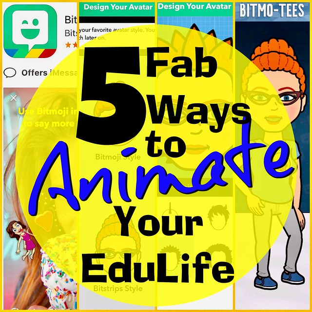 5 Fab Ways to Animate Your EduLife!