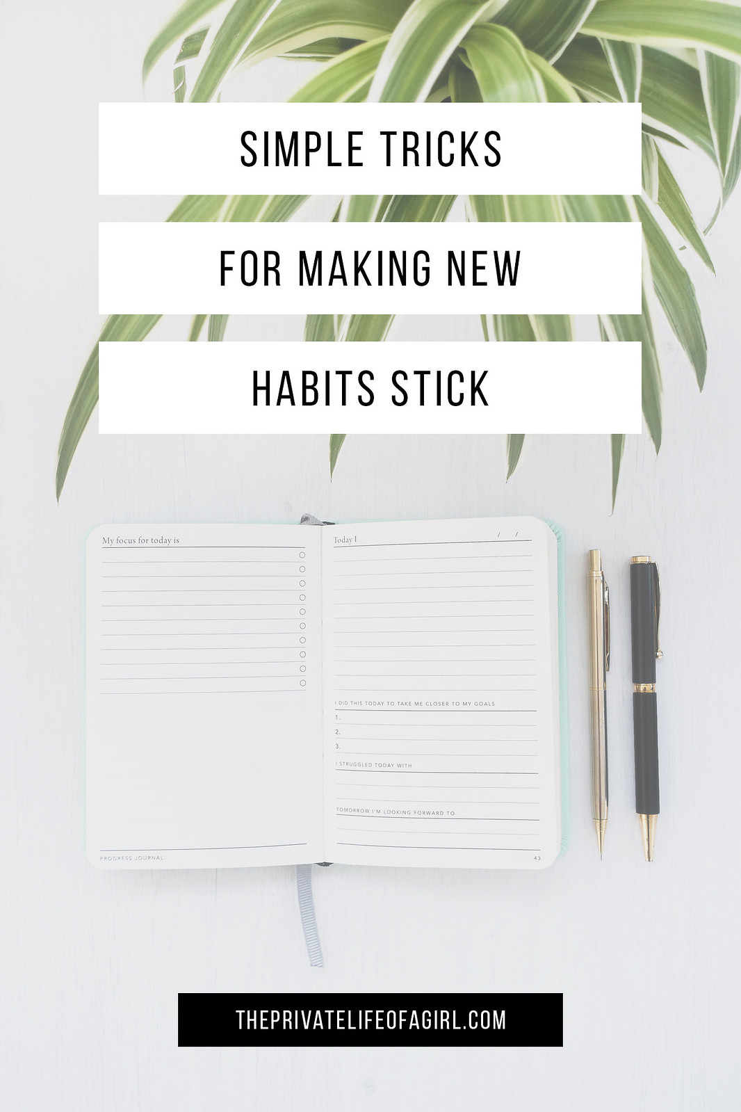 Simple Tricks To Make New Habits Stick