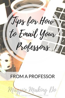 Emailing Your Professors from Magpie Making Do | by MagpieMakingDo