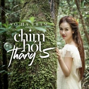 Võ Hạ Trâm – Chim Hót Tháng 5 – iTunes AAC M4A – Single