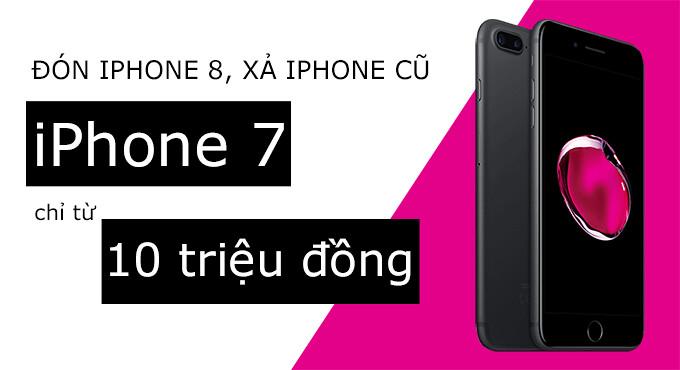iPhone 7 chính hãng giá rẻ tại CellphoneS.com.vn