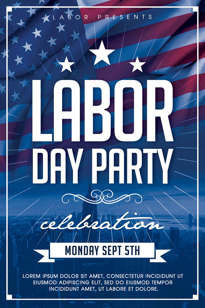 Labor Day Flyer Template | DOWNLOAD PSD FILE | AyumaDesign | Flickr