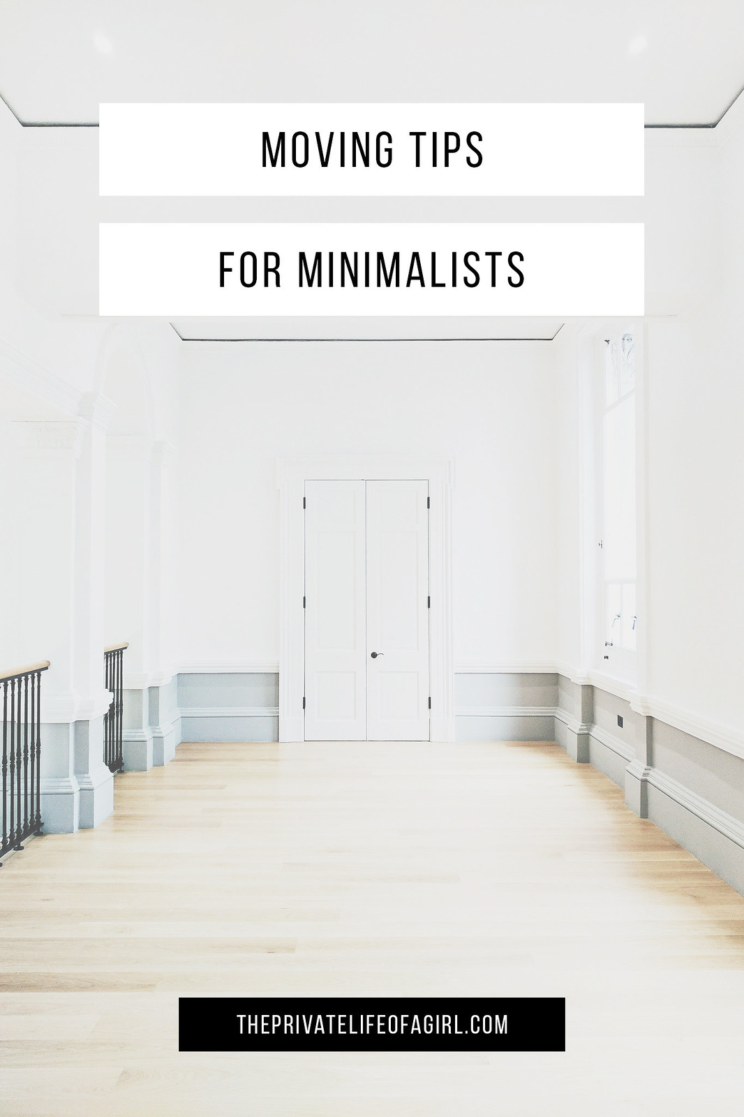 minimalist moving tips the private life of a girl