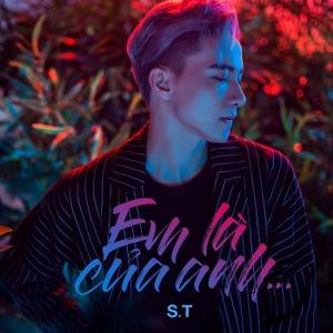 S.T – Em Là Của Anh – iTunes AAC M4A – Single