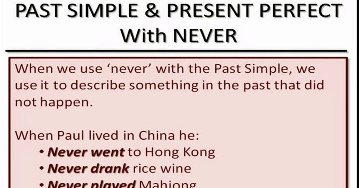 """Past Simple & Present Perfect with """"NEVER"""" 5"""