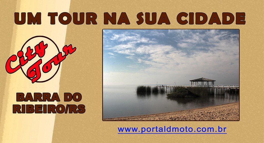 CITY TOUR = Barra do Ribeiro/RS