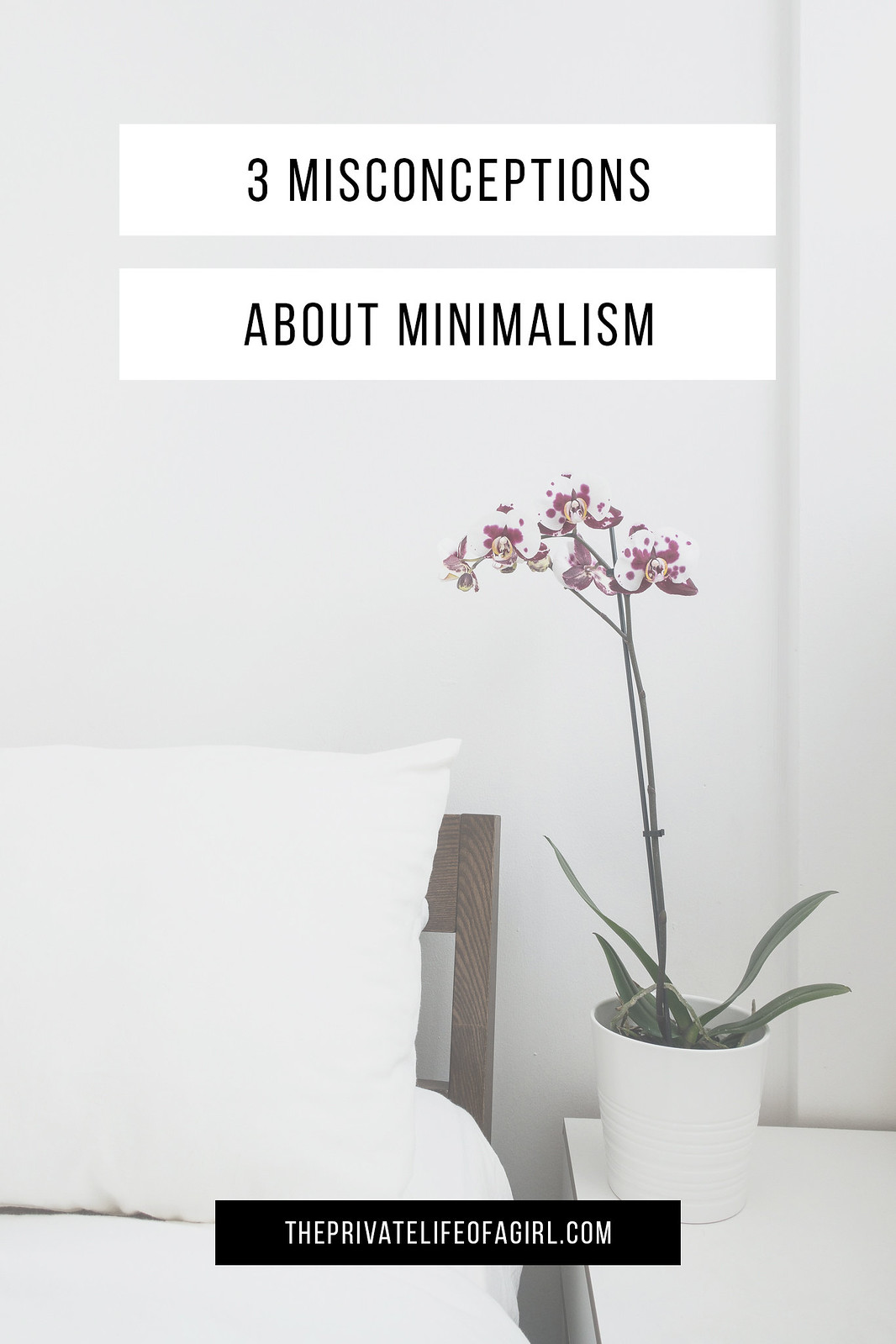 3 Common Misconceptions About Minimalism