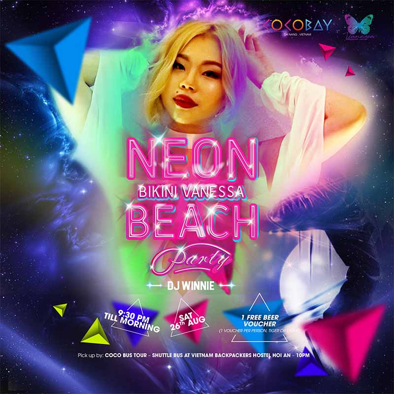 Neon Vanessa Beach Party - Cocobay Danang