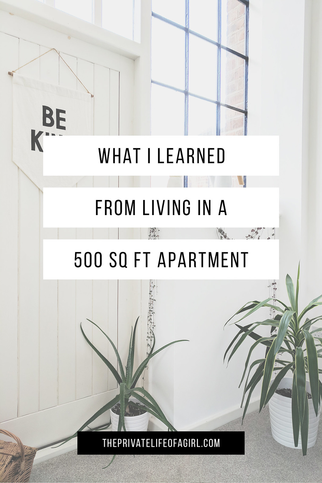 What I Learned From Living In A 500-Square-Foot Apartment
