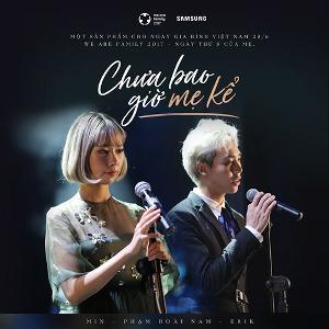 ERIK & MIN – Chưa Bao Giờ Mẹ Kể – iTunes AAC M4A – Single