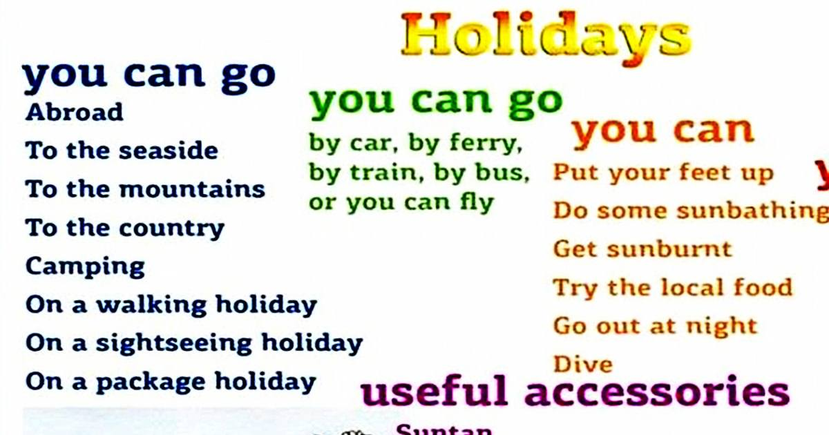 Words & Phrases You Can Use to Describe your Holidays … 5