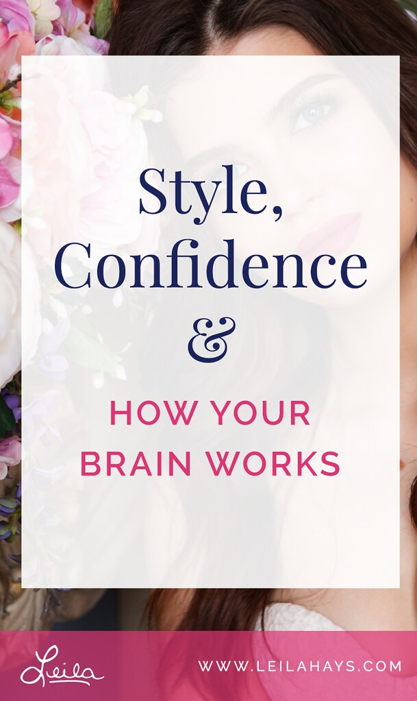 Style, Confidence and How Your Brain Works