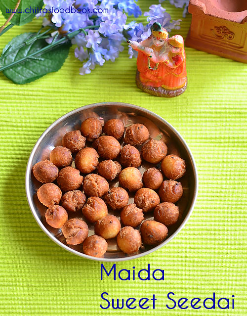 Maida sweet seedai recipe