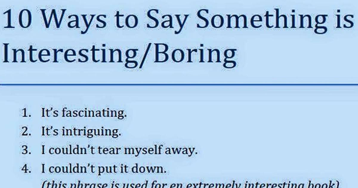 10 Ways to Say Something is Interesting/ Boring 5