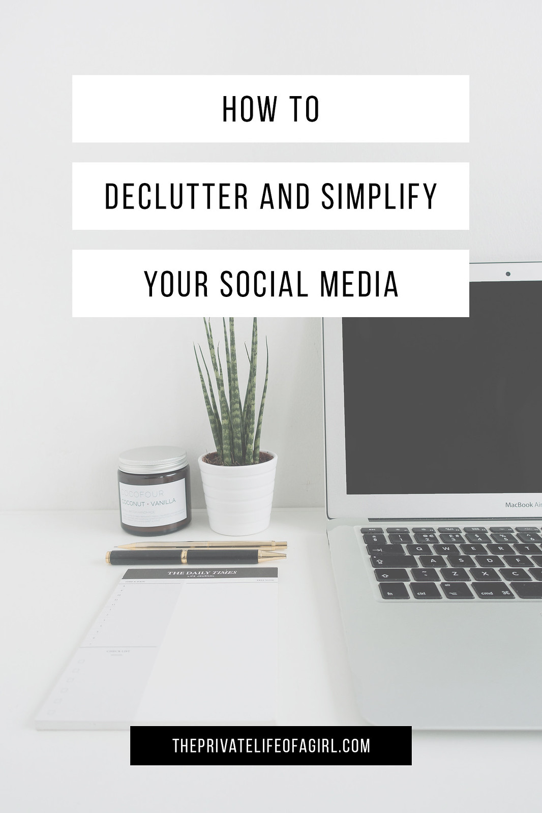 How To Declutter and Simplify Your Social Media