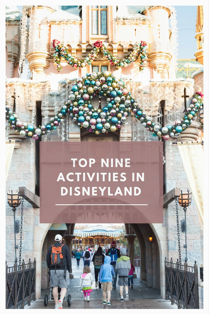 Heading to Disneyland? These are the top nine activities to do in Disneyland!