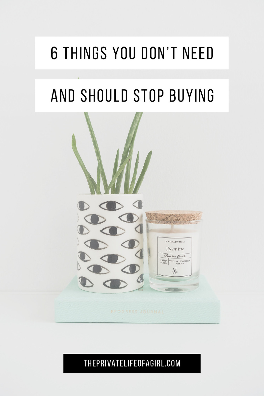 6 Things You Don't Need And Should Stop Buying