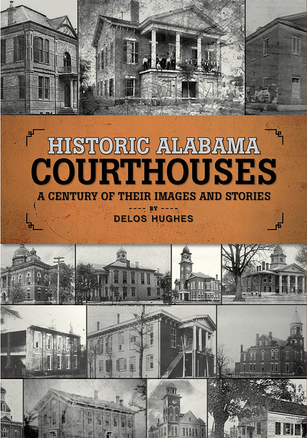 """Cover of book titled """"Historic Alabama Courthouses: A Century of Their Images and Stories"""""""
