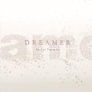 Lê Cát Trọng Lý – Dreamer – Những Kẻ Mộng Mơ – 2015 – iTunes AAC M4A – Album