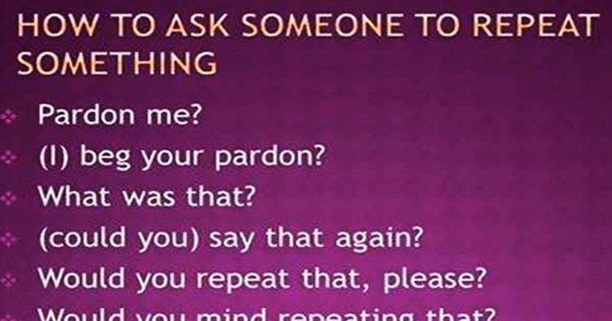 How to Ask Someone to Repeat Something 5