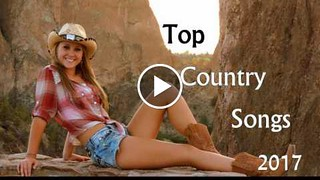 most popular country songs playlist 2017 greatest 25 cou flickr