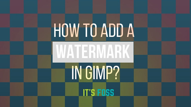 how-to-add-watermark-gimp-linux