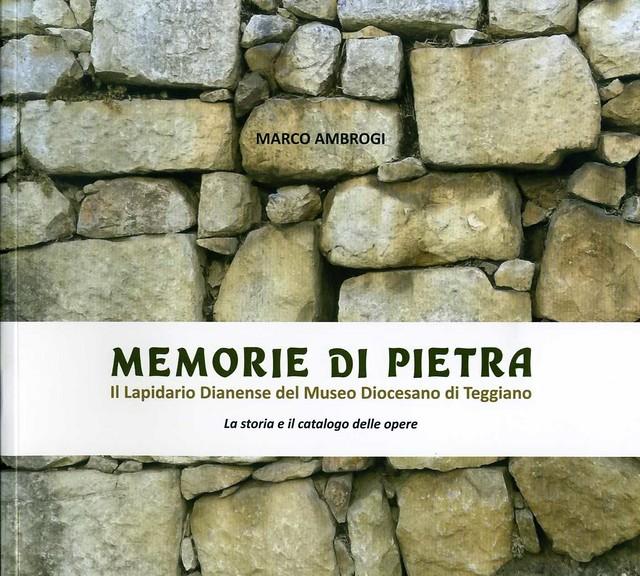 """Teggiano:il Museo Lapidario si arricchisce con """"Memorie di pietra"""", nuovo volume di Marco Ambrogi"""