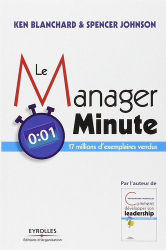 Le Manager Minute, par Ken Blanchard & Spencer Johnson