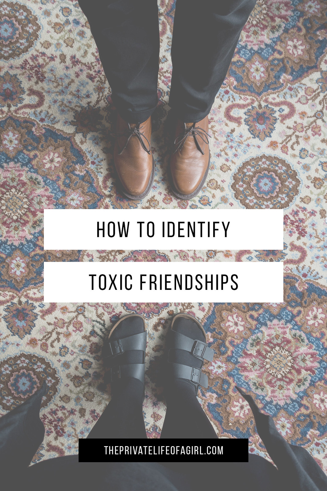 How To Identify Toxic Friendships