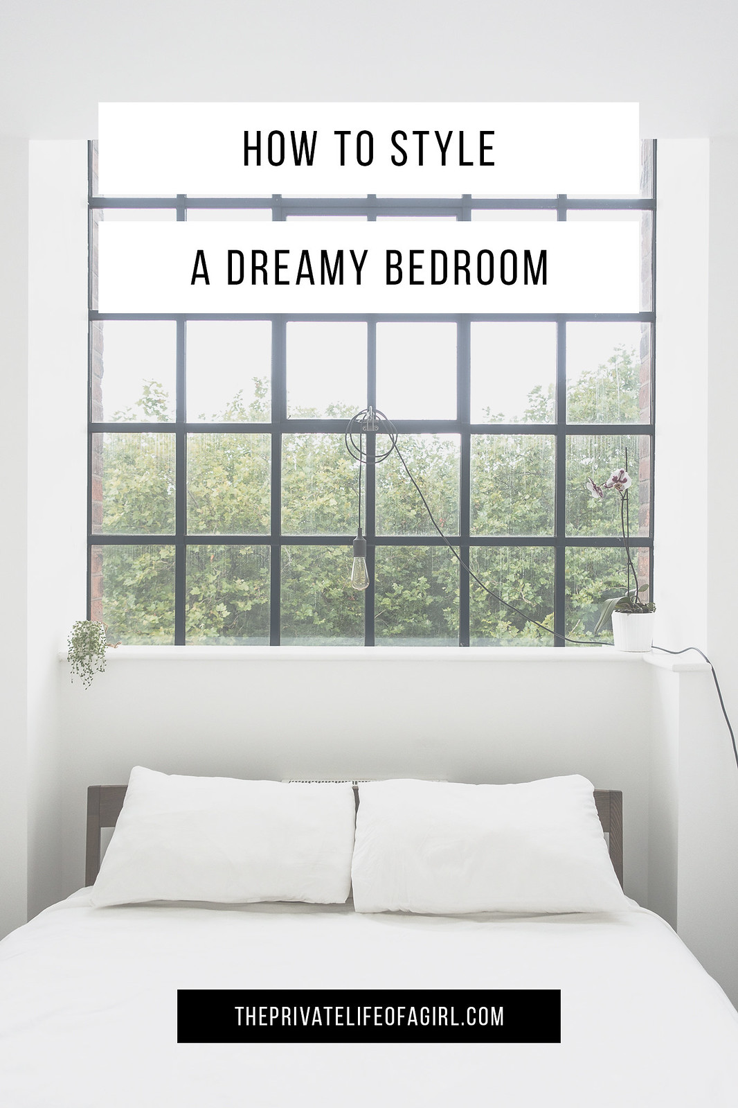 Styling A Dreamy Bedroom