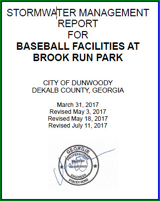 http://jkheneghan.com/city/meetings/2017/Sep/Baseball_Fields_Dunwoody_Stormwater_Mgmt_Report_07-11-2017.pdf