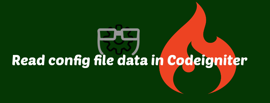How to read the config file data in the application of Codeigniter - Anil Labs - an Anil Kumar Panigrahi's technical blog