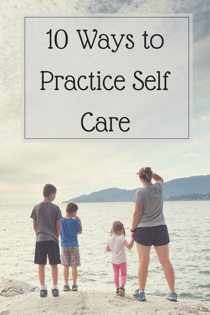 Ten ways to practice self-care with long lasting results
