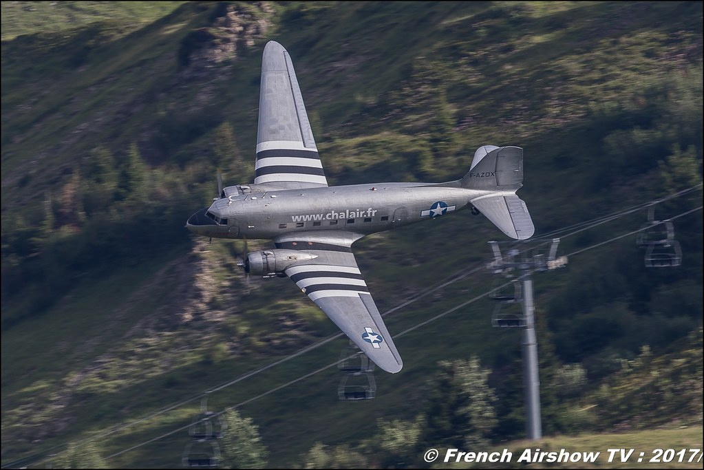 Douglas DC3 Dakota F-AZOX , Chalair Aviation , chalair.fr 50ans d'Aviation Megeve 2017 - altiport de Megève , Haute-Savoie, Auvergne-Rhône-Alpes , Meeting Aerien 2017