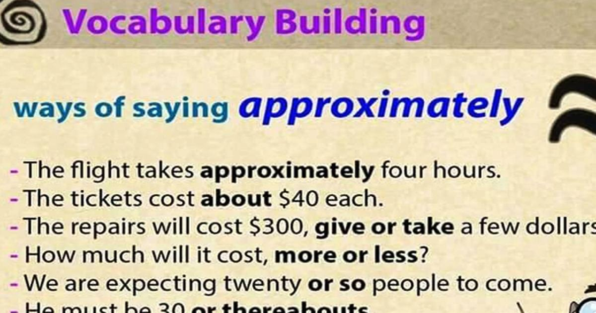 "Other Ways to Say ""Approximately"" 5"