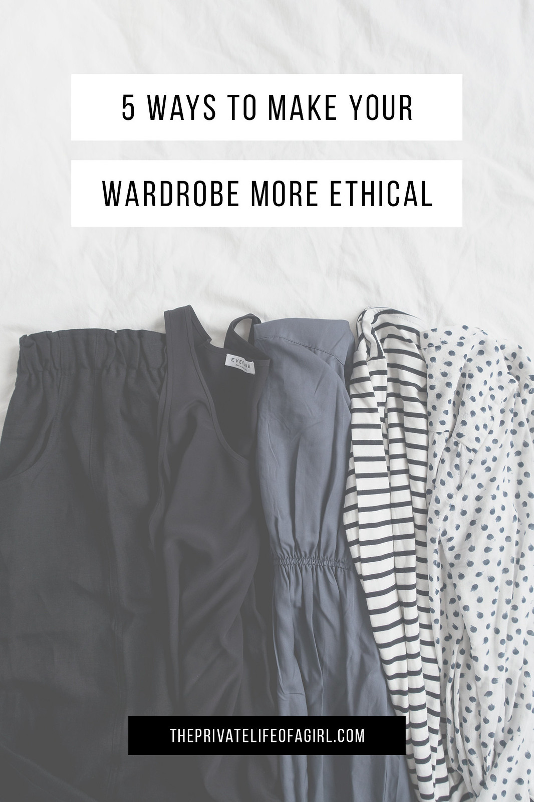 5 Ways To Make Your Wardrobe More Conscious