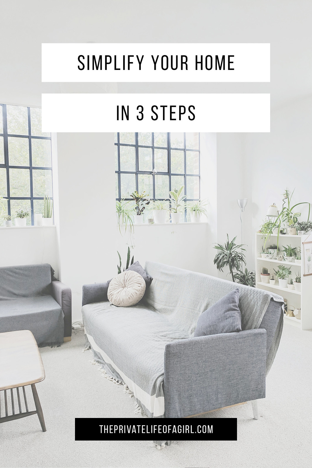 Simplify Your Home In 3 Steps