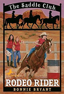 Rodeo Rider (Saddle Club #12) by Bonnie Bryant | Equus Education